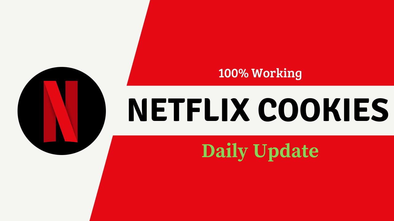 Netflix Premium Cookies September 2019 | 100% Working