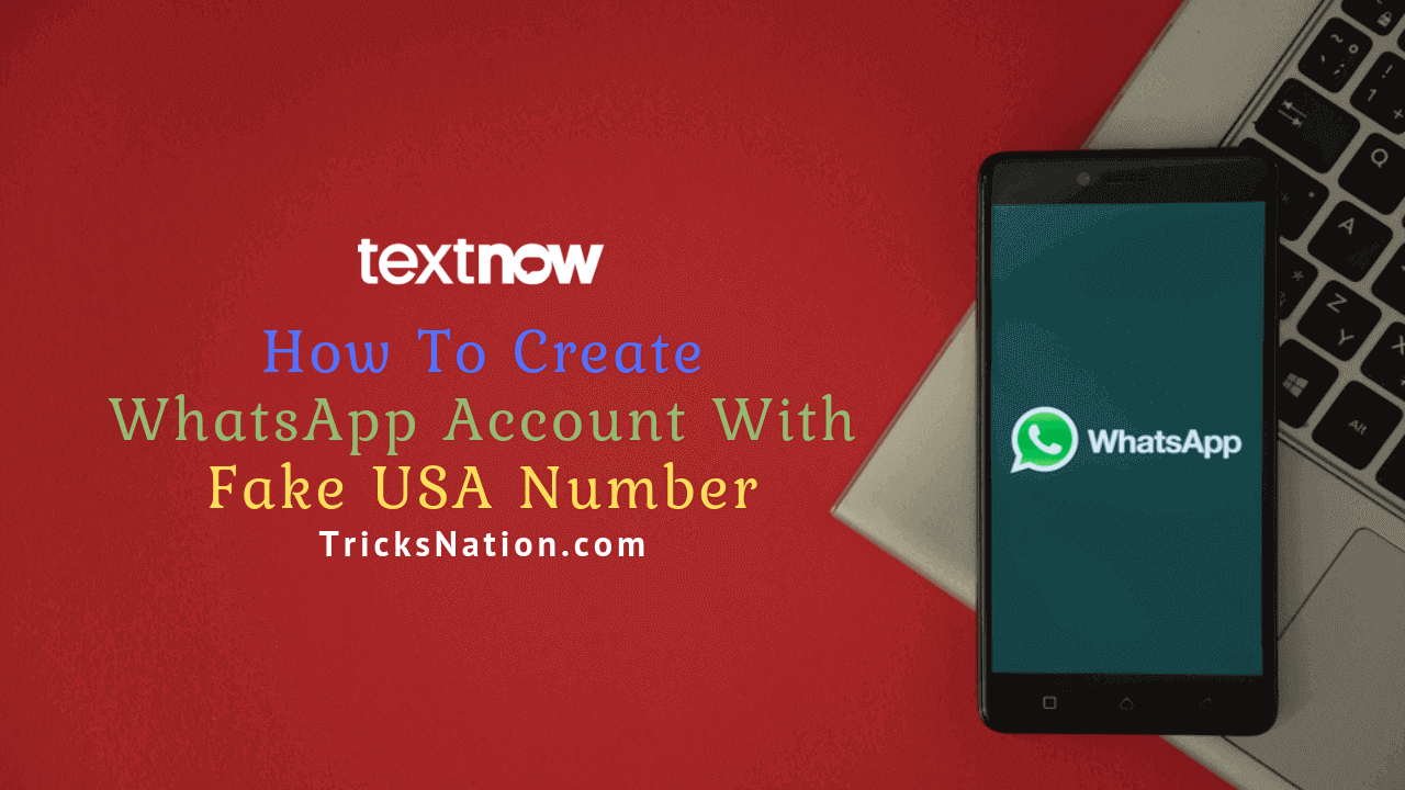 Create WhatsApp Account With +1 US Number (Latest Working