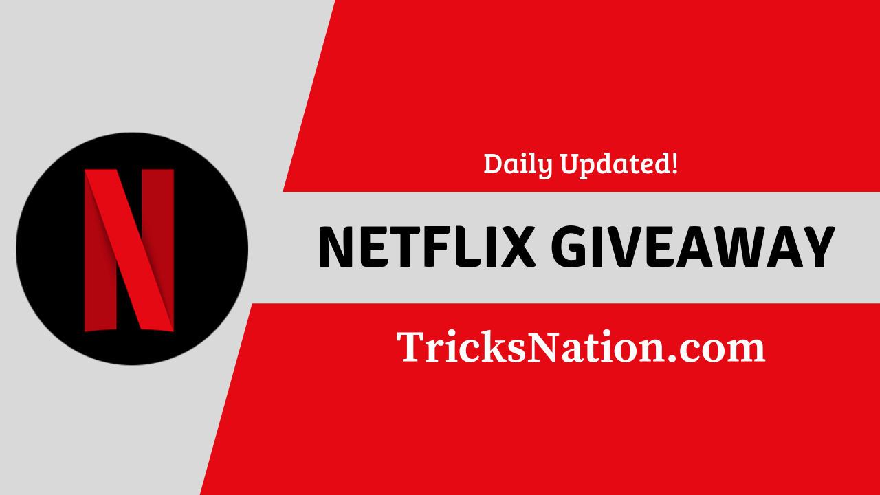 Free Netflix Premium Accounts with Email & Password [Daily