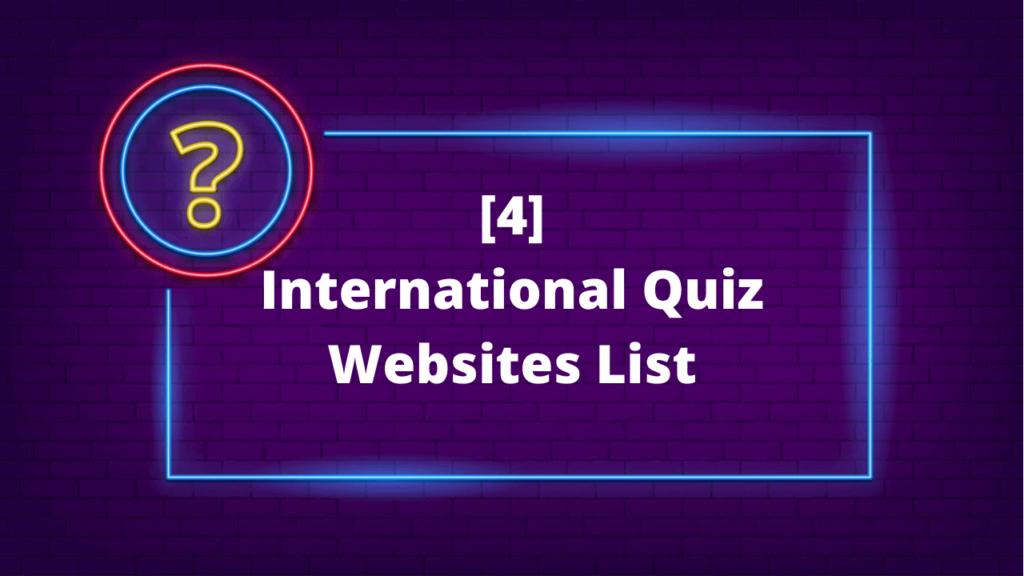 International Quizzes
