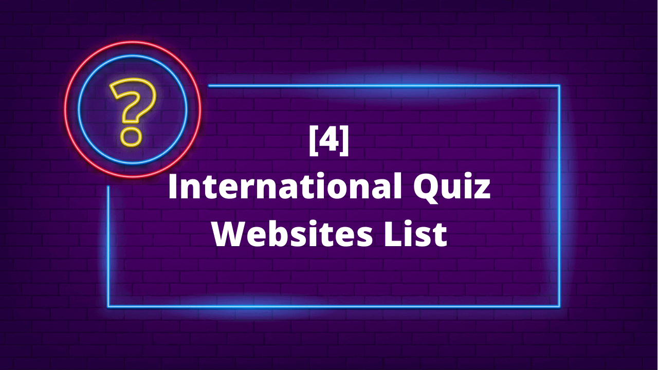 International Quizzes